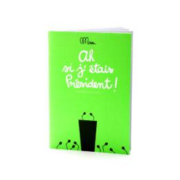 minus-editions_petit-cahier-d-activites-ah-si-j-etais-president